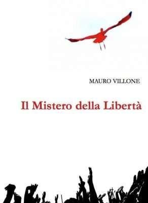 """Mauro Villone: """"Il mistero della libertà"""" @ Mondadori Megastore   Milano   Lombardia   Italia"""