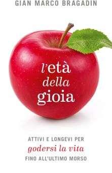 """Gian Marco Bragadin: """"L'età della gioia"""" @ Mondadori Multicenter"""